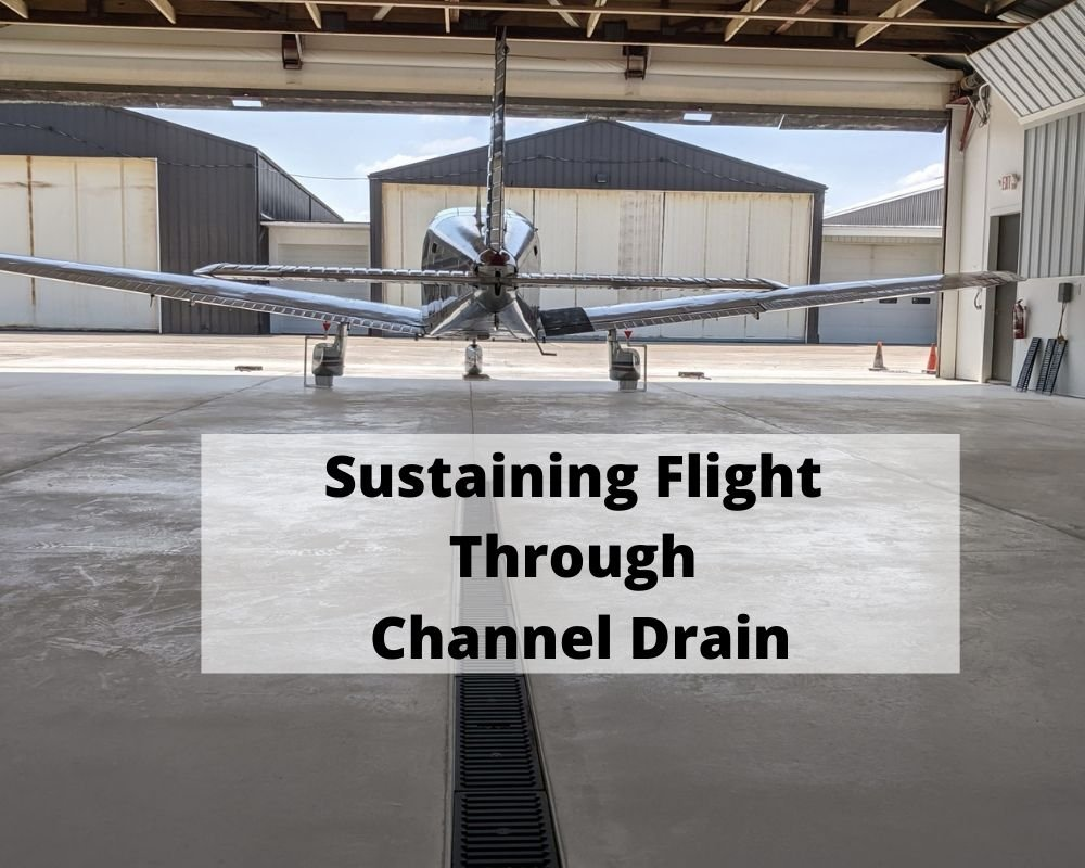 Sustaining Flight Through Channel Drain